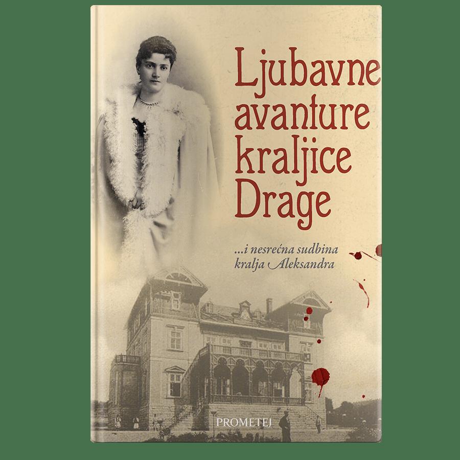 Ljubavne avanture kraljice Drage i nesrećna sudbina kralja Aleksandra