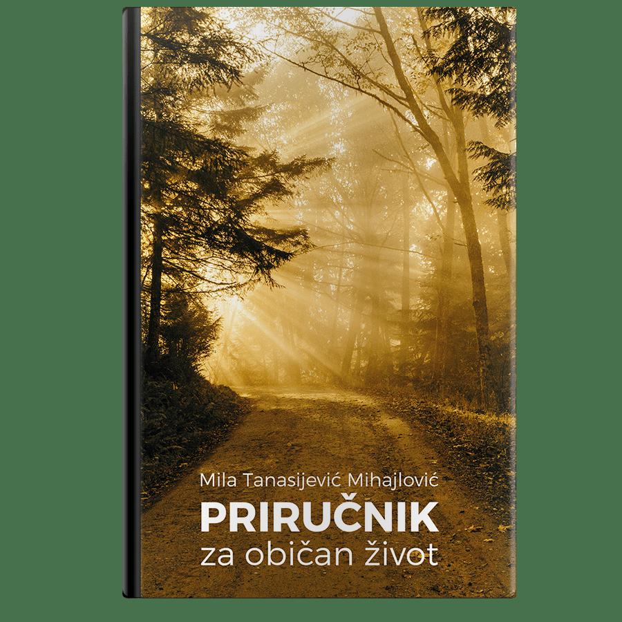 Mila Tanasijević Mihajlović Priručnik za običan život