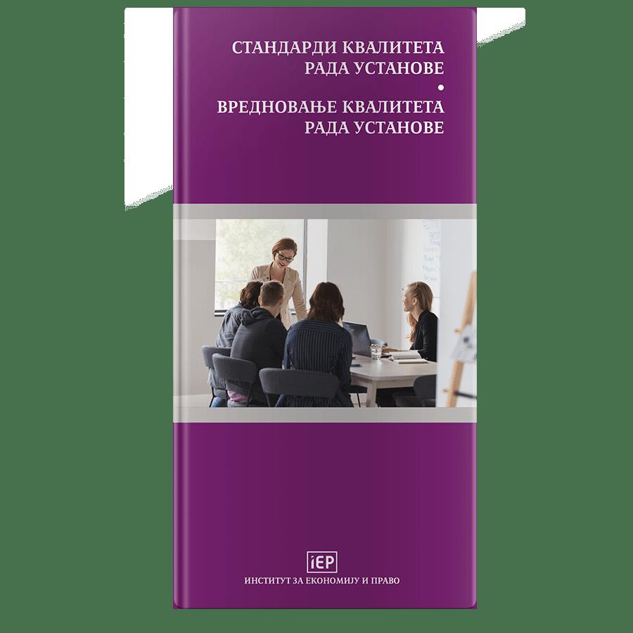 Standardi kvaliteta rada ustanove Vrednovanje kvaliteta rada ustanove